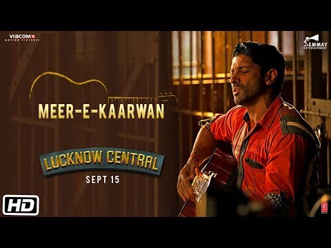 Meer-E-Kaarwan | Lucknow Central (2017) Movie Song