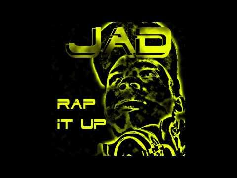 JAD - Rap it Up