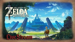 Live de The Legend of Zelda Breath of the Wild - Bora zerar esse jogão Parte 2