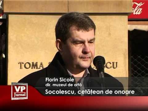 Socolescu, cetăţean de onoare