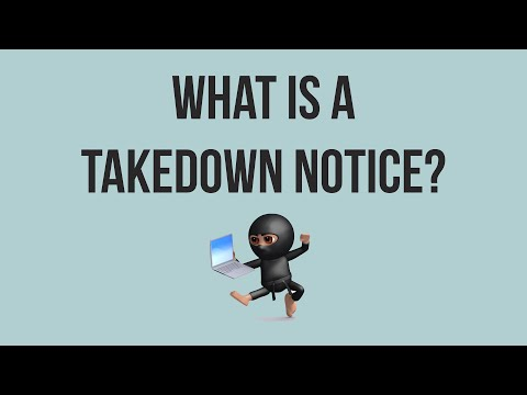 , title : 'What is a Takedown Notice?'