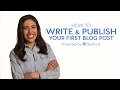 How to Write n Publish Your First Blog Post