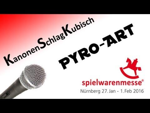 Interview Spielwarenmesse Toy Fair 2016 Pyro-Art | KanonenSchlagKubisch