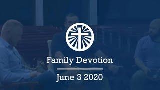 Family Devotion June 3 2020