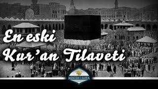 En Eski Kur'an Tilaveti [1885 Yılı]