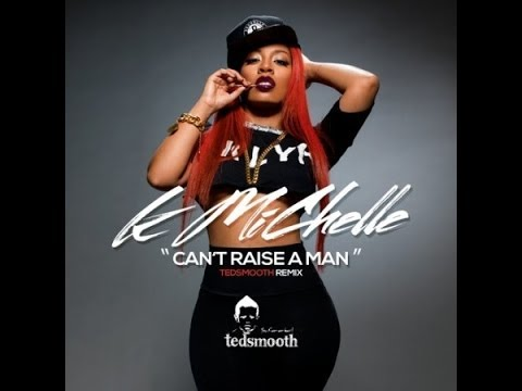 Video K. Michelle - Can't Raise A Man (DJ TedSmooth Remix) download in MP3, 3GP, MP4, WEBM, AVI, FLV January 2017