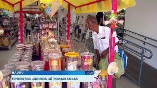 Lojistas de Bauru já apostam em produtos típicos de festas juninas