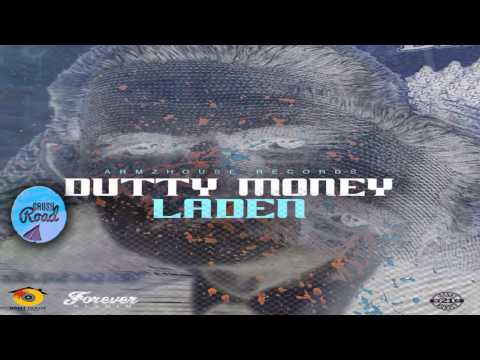 Laden - Dutty Money [Forever Riddim]