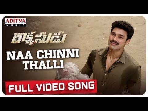 Naa Chinni Thalli Full Video Song | Bellamkonda Sreenivas, Anupama | Ramesh Varma | Ghibran