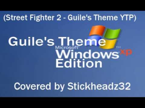 Guile's Theme - Windows XP Edition