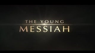 Nonton The Young Messiah 2016 movie - Soundtrack ( fan made ) Film Subtitle Indonesia Streaming Movie Download