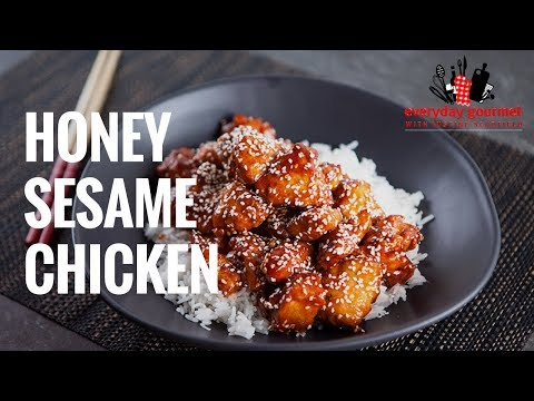 Honey Sesame Chicken | Everyday Gourmet S7 E12
