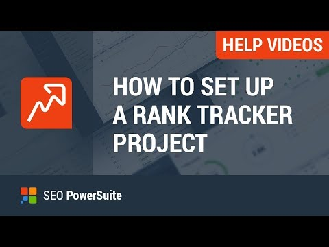 Set up your first Rank Tracker project