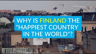Why is Finland the Happiest Country in the World in 2019? | All Things Nordic