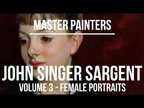 John Singer Sargent Female Portraits - A collection of paintings 4K Ultra HD