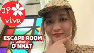 [JP viva] Đi thử nghiệm escape room ở Nhật