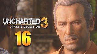 Das Atlantis der Wüste •️ Uncharted 3: Drake's Deception Remastered Part 16 [German/Deutsch]