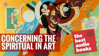 Concerning the Spiritual in Art by Wassily Kandinsky - Art, Design & Photography Audiobook