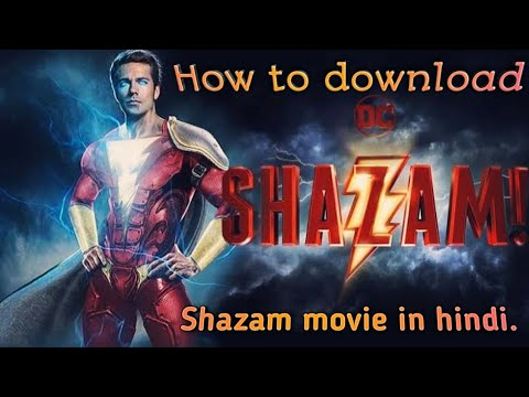 How To Download Shazam Full Movie In Hindi.