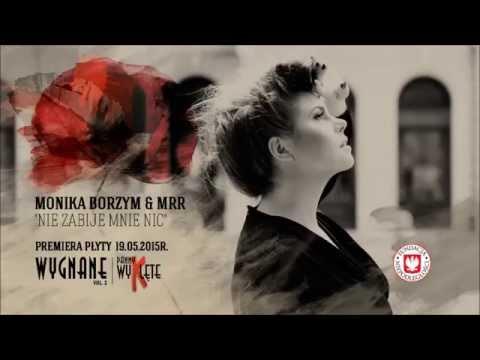 Tekst piosenki Monika Borzym - Nie zabije mnie nic (Feat. Maleo Reggae Rockers) po polsku