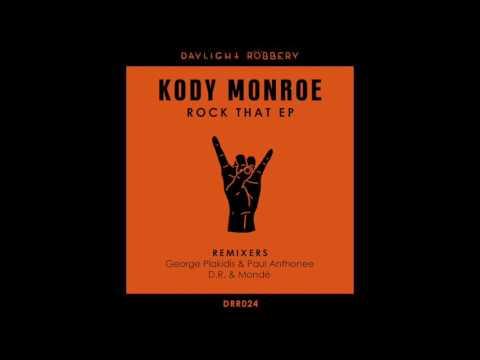 Kody Monroe - Word Up (D.R. & Mondé Remix) [DRR024]