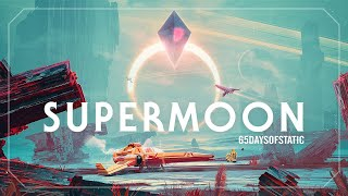 Download Lagu Supermoon | 65daysofstatic (No Man's Sky) Mp3