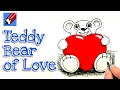 How to draw the teddy bear of love real easy for kids and beginners
