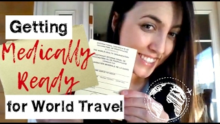 Getting Medically Ready for World Travel