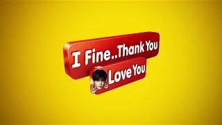 Trailer: I fine... thank you love you ( thai popular films )Creator: @pimpans_Program: IMovieENJOYED!