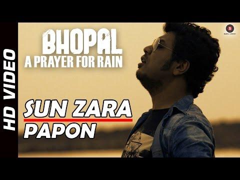Sun Zara Official Video | Bhopal: A Prayer for Rain | Mischa Barton, Kal Penn & Martin Sheen | HD