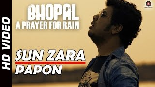Sun Zara - Official Song Video - Bhopal: A Prayer for Rain