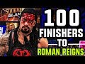 WWE 2K17 - 100 Finishers To Roman Reigns!