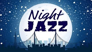 Video 🔴 Night of Smooth Jazz - Music Radio 24/7 Live Stream - Relaxing JAZZ for Work, Study, Sleep MP3, 3GP, MP4, WEBM, AVI, FLV Desember 2018