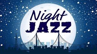 🔴 Night of Smooth Jazz - Music Radio 24/7 Live Stream - Relaxing JAZZ for Work, Study, Sleep