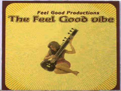 The Feel Good Vibe