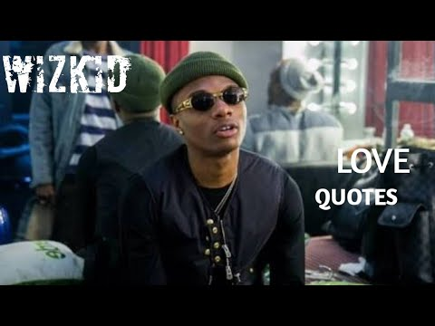 Quotes about happiness - Wizkid shared his quotes about love and life