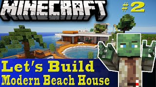 Minecraft Let's Build: Modern Beach House #2