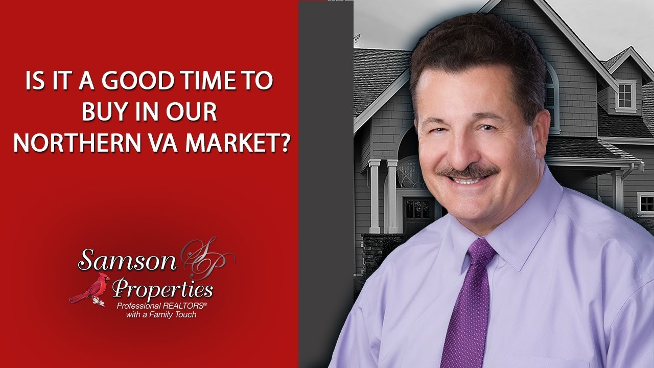 Is It a Good Time to Buy in Our Northern VA Market?