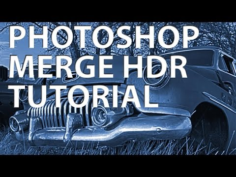 Adobe Photoshop CS5 – Merge to HDR Pro