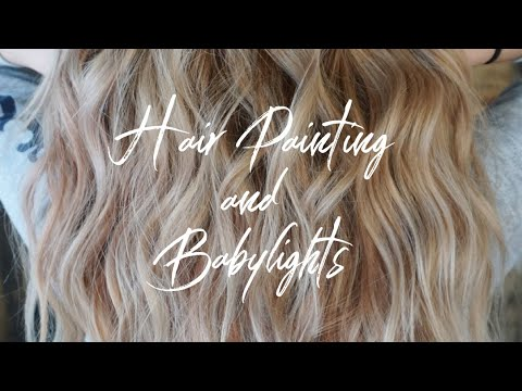 Hair color - Hair Painting and Babylights  Hait Tutorial