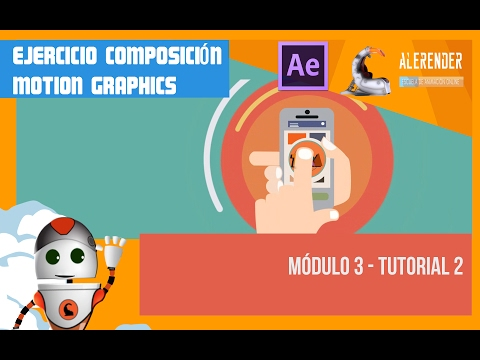 Curso After Effects - Ejercicio Motion Graphics - Módulo 3 Tutorial 2