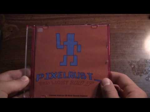 PixelRust - Red Light Bird EP LIMITED EDITION CD UNBOXING (Official)