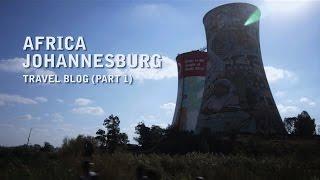 Africa - Johannesburg Travel Vlog (Part 1)