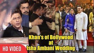 Video Salman Khan, Shahrukh Khan, Aamir Khan and Entire Bollywood at Isha Ambani Wedding at Antilia MP3, 3GP, MP4, WEBM, AVI, FLV Desember 2018