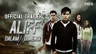 Nonton Aliff Dalam 7 Dimensi   Official Trailer 8 September 2016  Hd  Film Subtitle Indonesia Streaming Movie Download