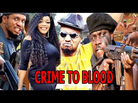 CRIME TO BLOOD SEASON -1- LATEST ACTION MOVIE JNRPOPE LATEST  NIGERIA MOVIE