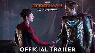 SPIDER-MAN: FAR FROM HOME - Official Trailer