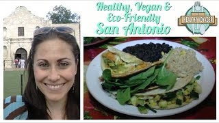 Vegan San Antonio on The Healthy Voyager