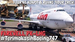 Video Goodbye, Boeing 747 Lion Air..! Farewell Event + Onboard PK-LHG Terakhir Kali MP3, 3GP, MP4, WEBM, AVI, FLV Maret 2019