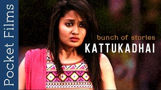 """""""Kattukadhai"""" (Bunch of stories) is a Musical Short film by Vikie. It is about 5 stories meeting on a certain point, which leads to an unexpected happening.Subscribe to our channels for a new short film every day - http://goo.gl/lPLIYClick Here to Watch New Releases - http://bit.ly/newreleasesfilmsWatch our TV Show Prime Talkies with PocketFilms on #NDTV Prime every Thursday @ 9 pm (ist)Visit www.pocketfilms.in to know more about us and our activities including films, #contests, updates, etc.Cast & Crew:Director: VikieMusic / Sound: Jones Rupert NiranjanEditor: Ashwin sudarsanCinematographer: Ashwanth Rajan DayalanActors: Kishore rajkumar, Sugan, Nambi, Nivedha, JenishFor Latest Updates Follow Us on Social PlatformsFollow Us on ►►►►►►►FB - https://www.facebook.com/PocketFilmsInTwitter - http://twitter.com/pocketfilmsinG+ - https://plus.google.com/+PocketFilmsPocket Films' Network Channels  ►►►►►►►Dekh Bhai Dekh - http://bit.ly/dekhbhaidekhLittle Kids Channel - http://bit.ly/LittlekidschannelAre you a film maker? Want to showcase your film / documentary and also generate income? Contact us at -  info@pocketfilms.in"""
